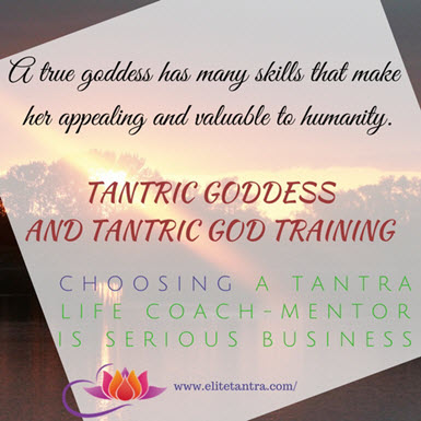 Tantric Goddess and God Training