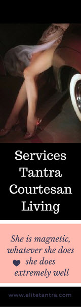 Services Tantra Courtesan Living